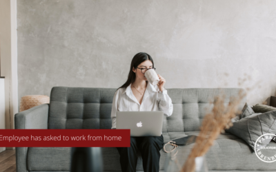 An Employee has asked to work from home – what do you need to consider?